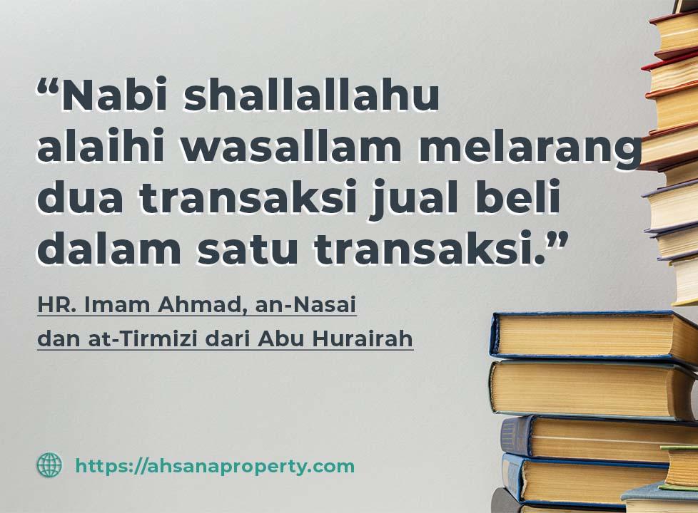 Nabi shallallahu alaihi wasallam melarang dua transaksi jual beli dalam satu transaksi jual beli